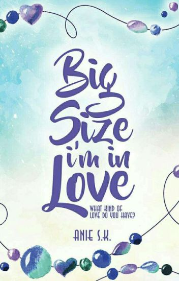 Big Size I'm In Love [Open PO]