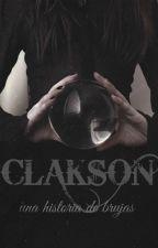 Clakson: Una historia de Brujas TERMINADA PRIMERA TEMPORADA by Sirens1239