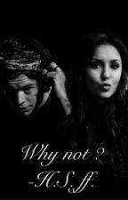 'Why not ?' - A Harry Styles Fan-Fiction by WildAngel69