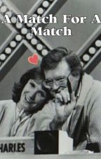 A Match For A Match by Ringoism