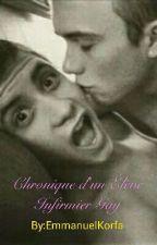 Chronique d'un Élève Infirmier Gay  by EmmanuelKorfa