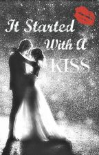 It Started With A Kiss #Wattys2016 by LivingBrightly