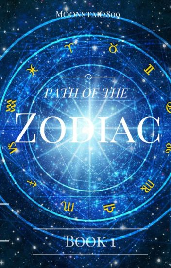 ☆ Path of the Zodiac☆ Book 1: The Journey Begins