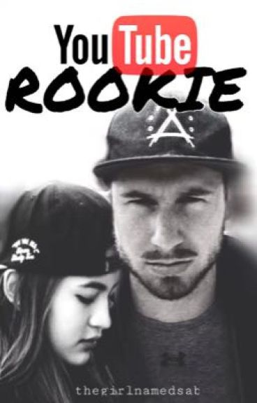 YouTube Rookie (J-Fred Fanfiction)