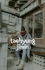 [On Hold] Taehyung Jimin [au] by zichim