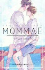 Mommae by Unhyecorn