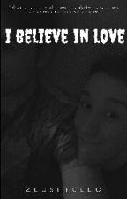 I Believe In Love ×Zeuspan× TERMINADA by zeusftcelo