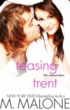 Teasing Trent By Minx Malone by nickbateman07
