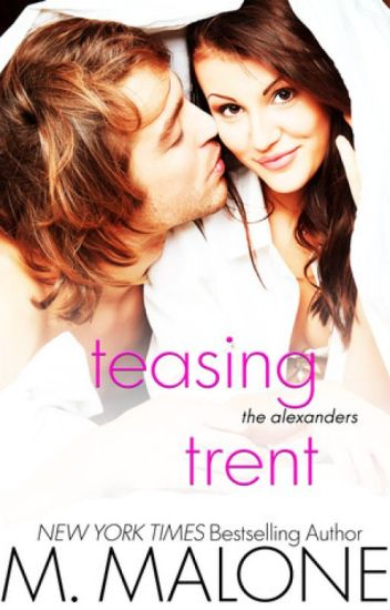 Teasing Trent By Minx Malone