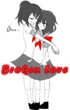 Broken love; OkaYano.  by ShionSky