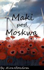 Maki pod Moskwą » Hetalia by AloneFreedom