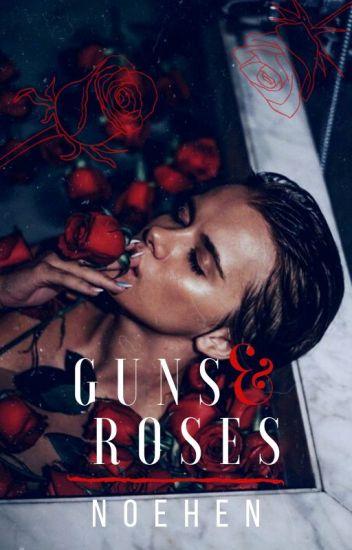 Guns & Roses (WATTYS 2017)