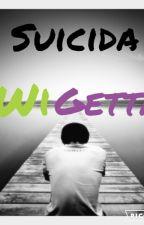 Suicida ~Wigetta by wigetta_shipper_