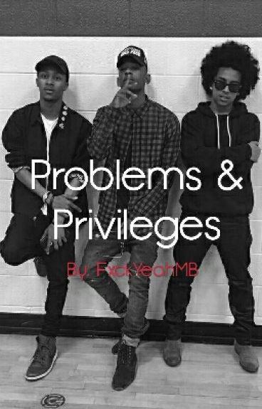 Problems & Privileges (Mindless Behavior)