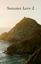 Summer Love 2 |Tristan Evans Y Tu| by wildwithNiall_