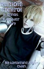 Remote Control: A Genos X Reader Lemon by kagamineJess-Chan