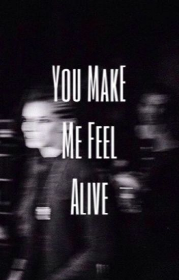 You Make Me Feel Alive {Lynn Gunn}