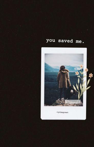 You Saved Me.     Jian.
