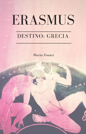 ERASMUS. Destino: Grecia    Homoerótica