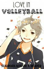 Love In Volleyball | Sugawara Koushi X Reader by _Zakochana_