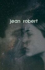 جين روبرت Jean-Robert by illxx_11