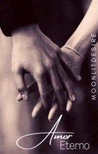 Amor Eterno by MoonlitDesire