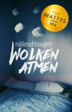 Wolken atmen by millionofthoughts