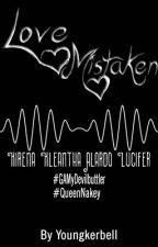 Love Mistaken (GA My Devil Buttler - Queen Nakey) by youngkerbell