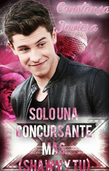 Solo Una Concursante Más (Shawn Mendes Y Tu)