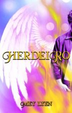 HERDEIRO (Romance Gay) by MeyLyen