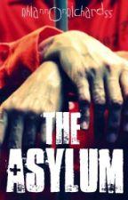 The Asylum by Rhiannonn999