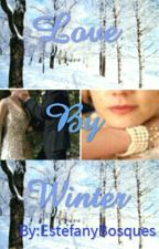 Love By Winter by EstefanyBosques