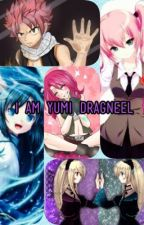 I am Yumi Dragneel #FTWattyAwards by YumiofFairyTail