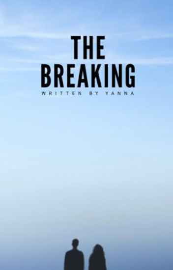 The Breaking   Book One