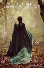 Angel of Music by _justalostgirl_