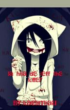 La Hija The Jeff The Killer (Itowngameplay Y Tu) by NeliTheCat