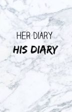 Her Diary, His Diary by AngelLace143