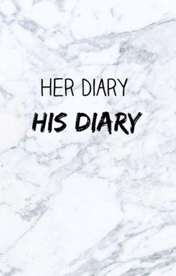 Her Diary, His Diary
