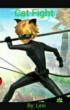 Cat Fight (Chat Noir/ Adrein X Reader) by 20acolbert