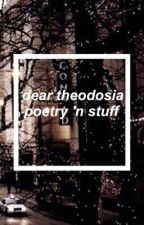 dear theodosia•poetry n'stuff by dearhappy-