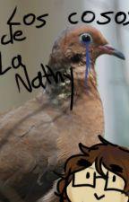 Los Cosos de la Nathy by NathTheAlien