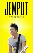 jemput | cth by nyangkhood