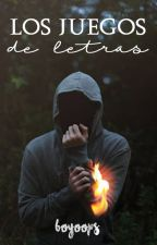 Los Juegos de Letras by BoyOops