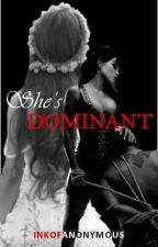 She's Dominant (SPG/Restricted) by InkofAnonymous