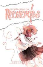 Sakura Card Captor『Recuerdos』 by _HelloKero_