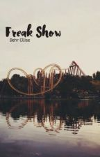 Freak Show {The Pack and Friends} by jacke-r