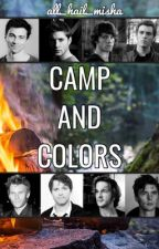 Camp and Colors (destiel, sabriel, Michifer, etc. AU) by all_hail_misha
