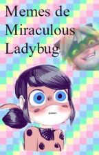 Memes de Miraculous Ladybug by ArianaOtaku7u7