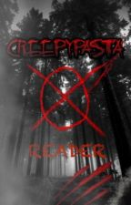 Creepypasta x male!reader by Etoned