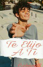 """""""Te Elijo A Ti"""" Marcus Dobre [Completa]  by C-crazyB"""